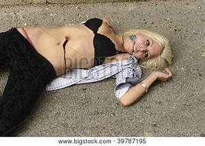 Crime Scene Dead Body of a Murdered Girl or Prostitute ...