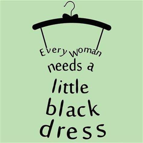 LITTLE BLACK DRESS QUOTES - Nasha Bendes
