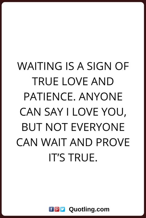 true quotes waiting is a sign of true and