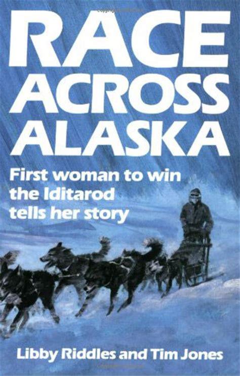 race  alaska libby riddles iditarod trail