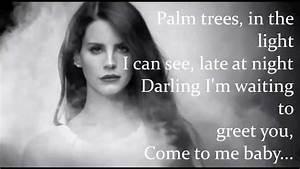 Bel Air Lyrics - Lana Del Rey - YouTube