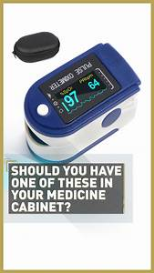 What Is A Pulse Oximeter And How Can It Help Fight Covid