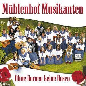 Rosen Ohne Dornen : m hlenhof musikanten ohne dornen keine rosen songtexte ~ Lizthompson.info Haus und Dekorationen
