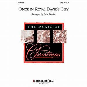 Brookfield Once in Royal David's City SATB arranged by ...
