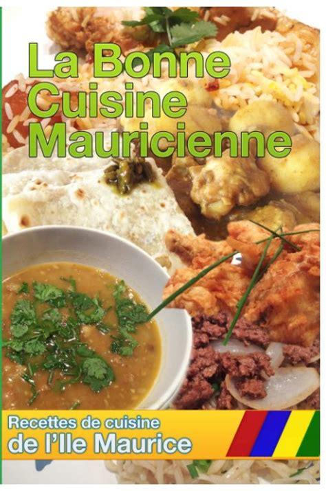 cuisine ile de cuisine de l 39 ile maurice by recette ile maurice blurb