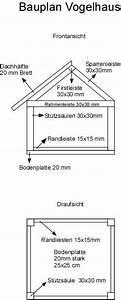 Vogelhaus Bauen Anleitung Kostenlos : vogelhaus selber bauen anleitung wohn design ~ Frokenaadalensverden.com Haus und Dekorationen