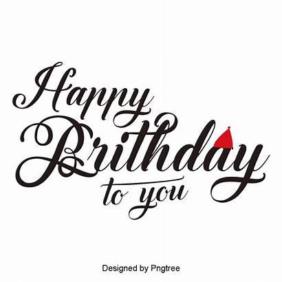 Birthday Happy Wordart Vector Background Font Transparent