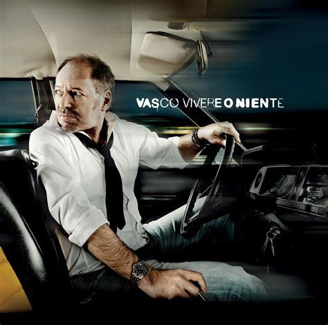 Vasco Ultimo Singolo Vivere O Niente Il Nuovo Album Di Vasco Fly Magazine