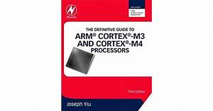 The Definitive Guide To Arm Cortex
