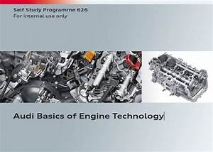Vag Ssp 626  U2013 Audi Basics Of Engine Technology