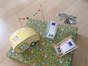 Geldgeschenk Urlaub Basteln : geldgeschenk wohnwagen geschenke pinterest diys ~ Lizthompson.info Haus und Dekorationen