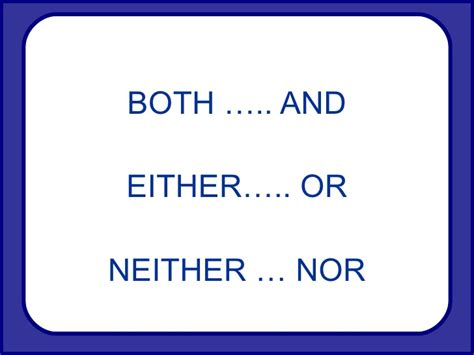 Either Or Neither Nor