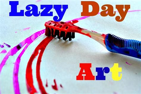 Art Activities  Lazy Day Electronic Art  Art For Kids