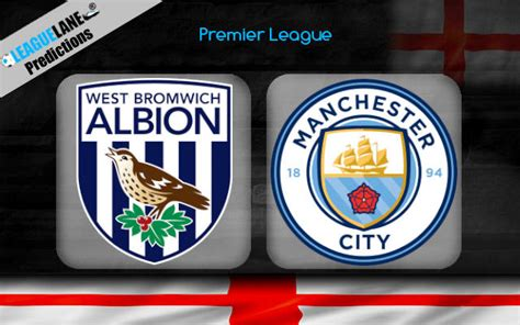 West Brom vs Manchester City Predictions, Tips & Match Preview