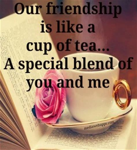 famous quotes tea friendship