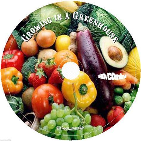 greenhouse gardening cd vegetables fruit flower plant
