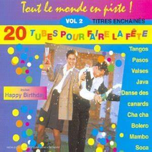 Tout Pour La Fete Angouleme : tout le monde en piste 20 tubes pour faire la f te vol 2 ~ Dailycaller-alerts.com Idées de Décoration