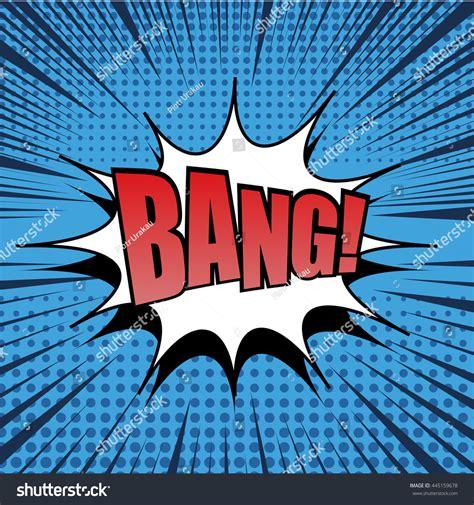 Bang Comic Bubble Text Pop Art Stock Vector