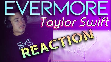Taylor Swift - Evermore | REACTION - YouTube