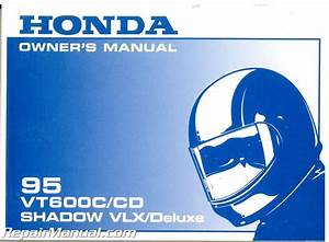 1995 Honda Vt600 Shadow Vlx Deluxe Motorcycle Owners Manual