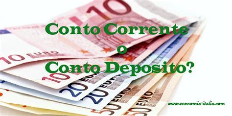 In Quale Aprire Un Conto Corrente by Conto Corrente O Conto Deposito Quale Aprire Pro E Contro