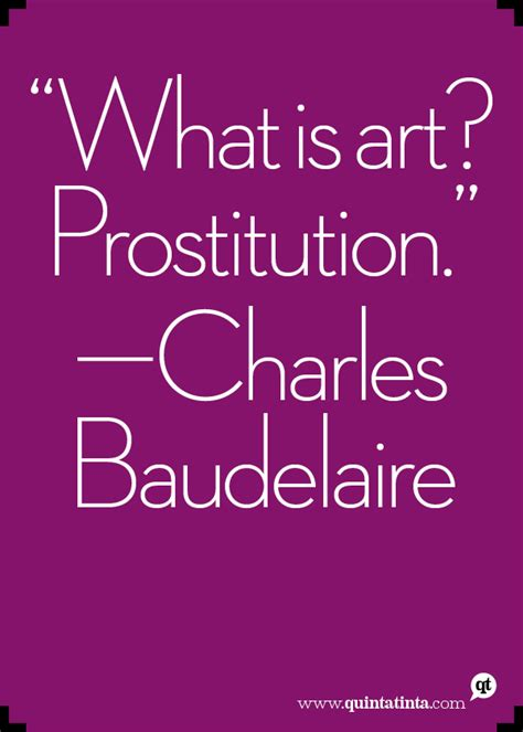 charles baudelaire  art  prostitution design quotes