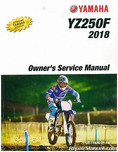 2018 Yamaha Yz250f Motorcycle Owners Service Manual