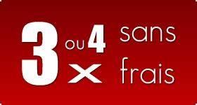 Payer 4 Fois Sans Frais Voiture Occasion : paiment en 3 ou 4 fois sans frais ~ Gottalentnigeria.com Avis de Voitures