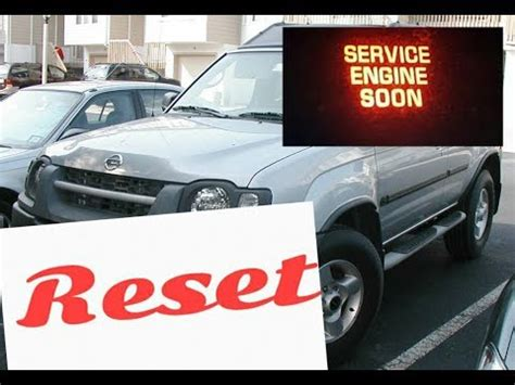 how to reset service engine soon light on a 2003 nissan xterra