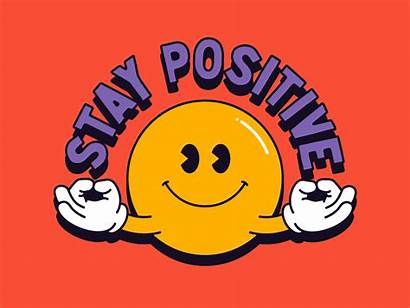 Positive Stay Dribbble