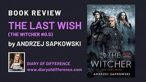 The Last Wish By Andrzej Sapkowski Book 2020
