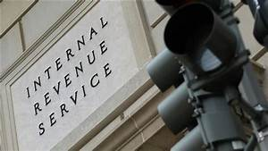 Federal Investigation into IRS Targeting Scheme Called a ...