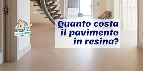 pavimenti  resina prezzi  costi al mq preventivone