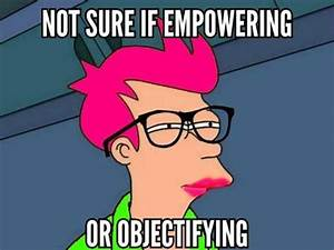 Feminist Fry. | Futurama Fry / Not Sure If | Know Your Meme