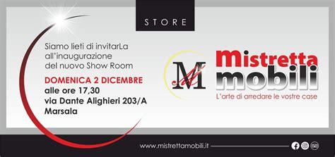 Mistretta Mobili Marsala by Mistretta Mobili Apertura Nuovo Show Room A Marsala