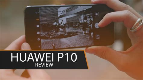 huawei p10 review trusted reviews