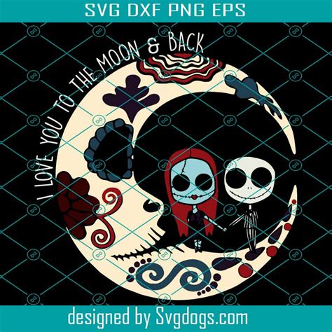 4 out of 5 stars. Jack Skellington And Sally Svg, I Love You To The Moon Svg ...