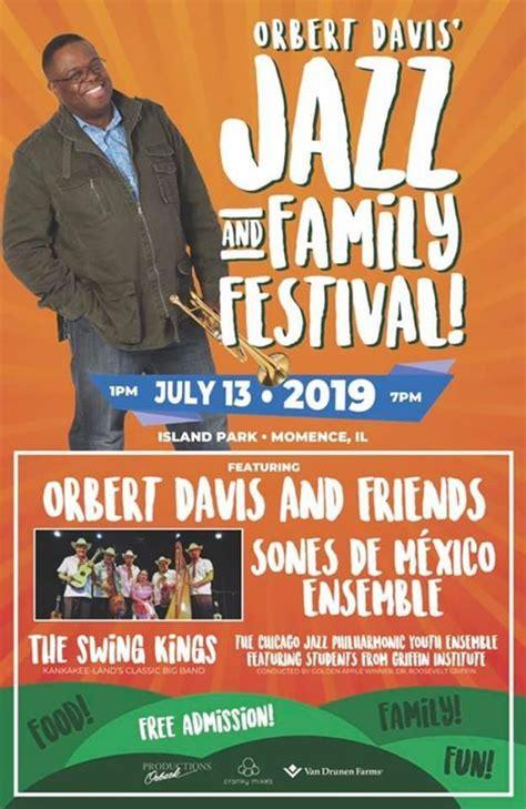Orbert Davis Jazz & Family Festival, Momence Park District ...
