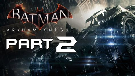 batman arkham knight walkthrough part  batmobile