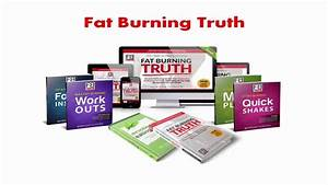 Fat Burning Truth System Review [Special Discount] - YouTube