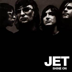 Jet - Shine On (2006) [Rock] - sharethefiles.com