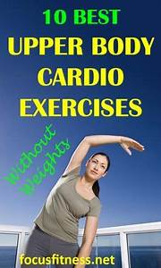 10 Best Upper Body Cardio Exercises Without Weights