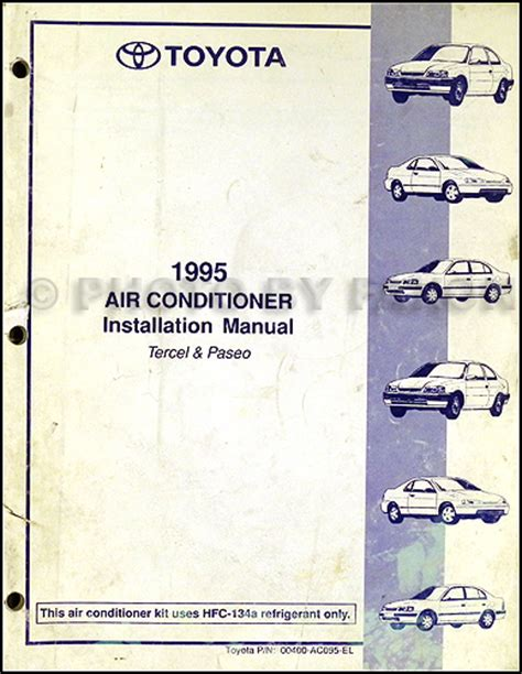 car repair manual download 1995 toyota paseo security system 1995 toyota tercel and paseo air conditioner installation manual original