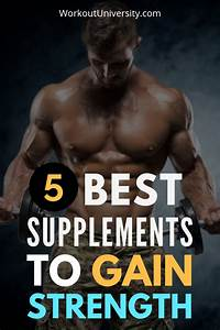Best Workout Supplements For Bodybuilding  Muscle Gain And Strength In 2020