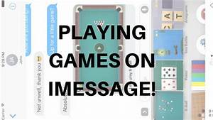 HOW TO PLAY GAMES ON IMESSAGE! (On iOS 10) - YouTube