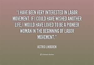 Labor Movement ... Famous Labor Movement Quotes
