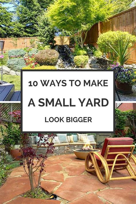 ways to make your small yard look bigger best landscaping