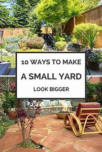 ways to make your small yard look bigger best landscaping With creative ways to arranging your small yard landscaping
