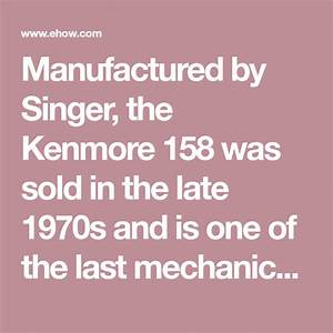 Kenmore Model 158 Sewing Machine Instructions