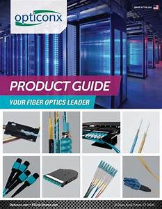 Great New Product Guide From Opticonx  Your Fiber Optics